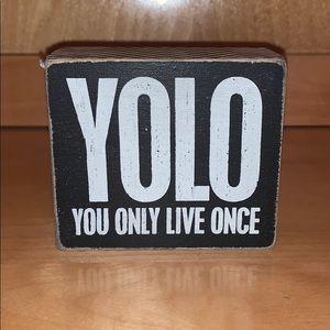 Yolo saying
